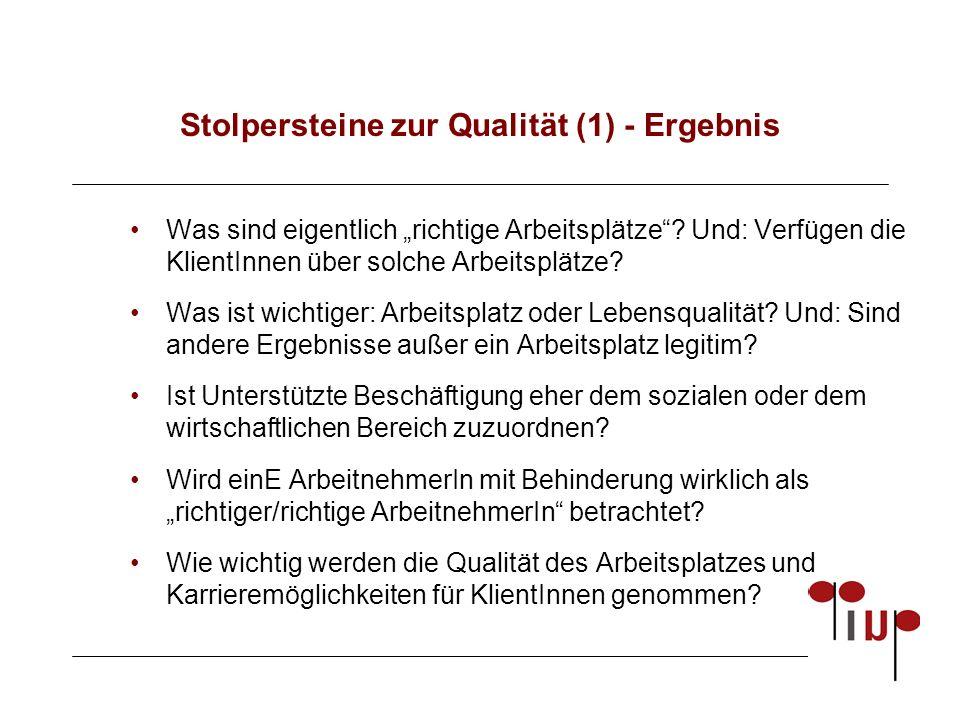 """Stolpersteine zur Qualität (1) - Ergebnis Was sind eigentlich """"richtige Arbeitsplätze ."""