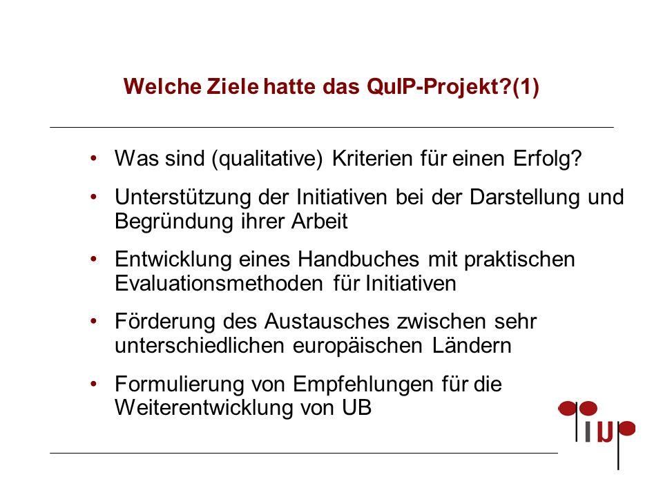 Welche Ziele hatte das QuIP-Projekt?(1) Was sind (qualitative) Kriterien für einen Erfolg.