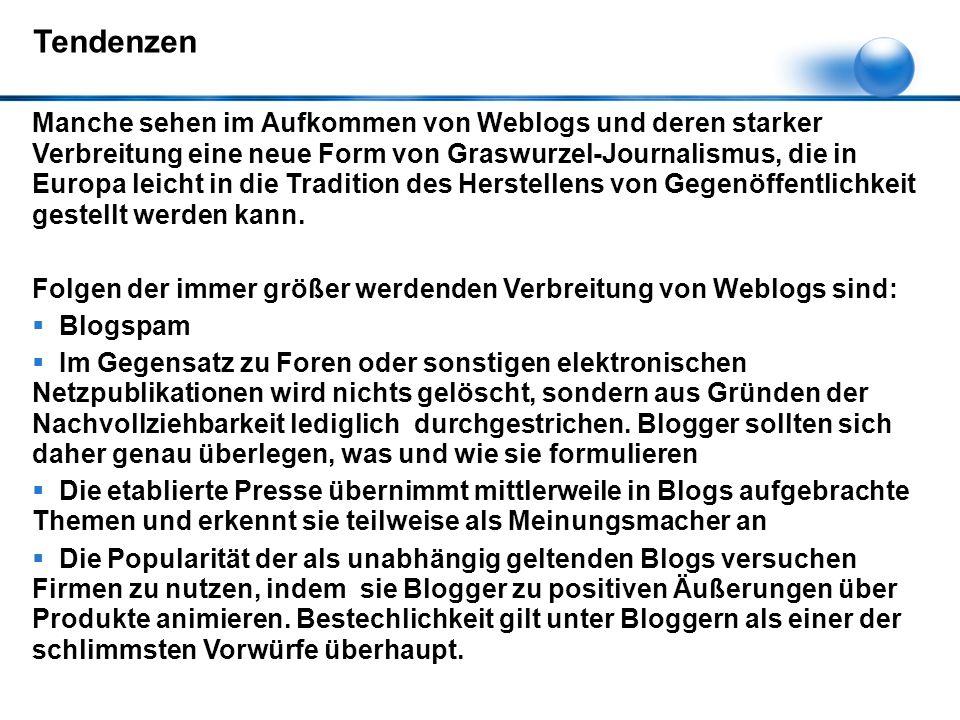 Manche sehen im Aufkommen von Weblogs und deren starker Verbreitung eine neue Form von Graswurzel-Journalismus, die in Europa leicht in die Tradition des Herstellens von Gegenöffentlichkeit gestellt werden kann.