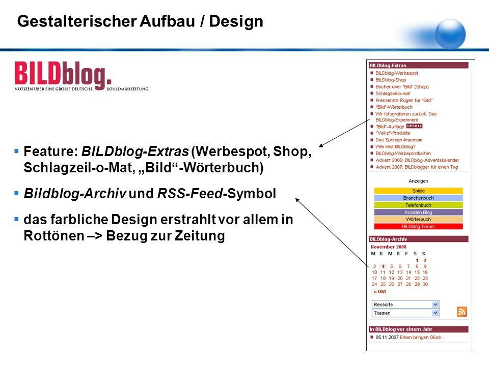 """Gestalterischer Aufbau / Design  Feature: BILDblog-Extras (Werbespot, Shop, Schlagzeil-o-Mat, """"Bild""""-Wörterbuch)  Bildblog-Archiv und RSS-Feed-Symbo"""