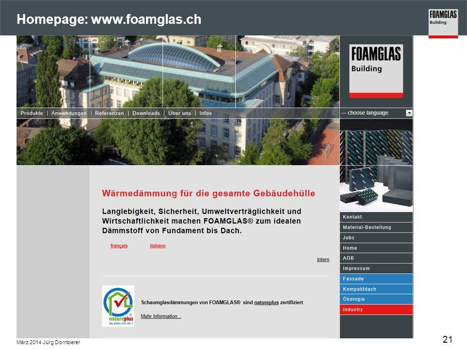 Homepage: www.foamglas.ch Z März 2014 Jürg Dornbierer 21