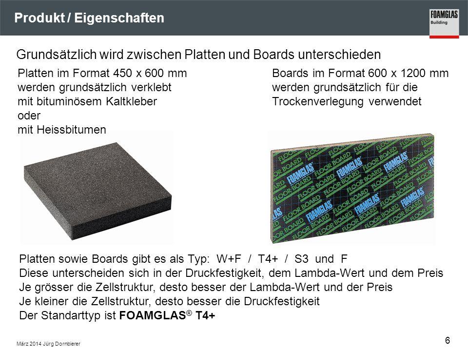 März 2014 Jürg Dornbierer Produkt / Eigenschaften Grundsätzlich wird zwischen Platten und Boards unterschieden 6 Platten im Format 450 x 600 mm werden grundsätzlich verklebt mit bituminösem Kaltkleber oder mit Heissbitumen Boards im Format 600 x 1200 mm werden grundsätzlich für die Trockenverlegung verwendet Platten sowie Boards gibt es als Typ: W+F / T4+ / S3 und F Diese unterscheiden sich in der Druckfestigkeit, dem Lambda-Wert und dem Preis Je grösser die Zellstruktur, desto besser der Lambda-Wert und der Preis Je kleiner die Zellstruktur, desto besser die Druckfestigkeit Der Standarttyp ist FOAMGLAS ® T4+