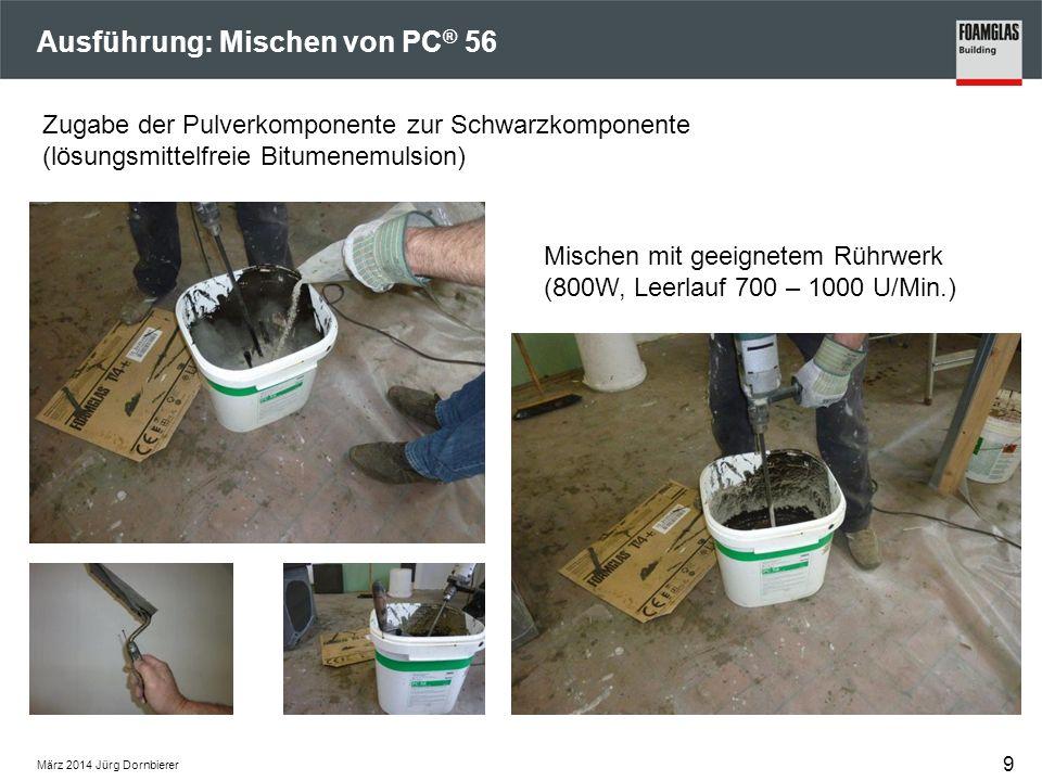 Ausführung: Mischen von PC ® 56 Mischen mit geeignetem Rührwerk (800W, Leerlauf 700 – 1000 U/Min.) Zugabe der Pulverkomponente zur Schwarzkomponente (