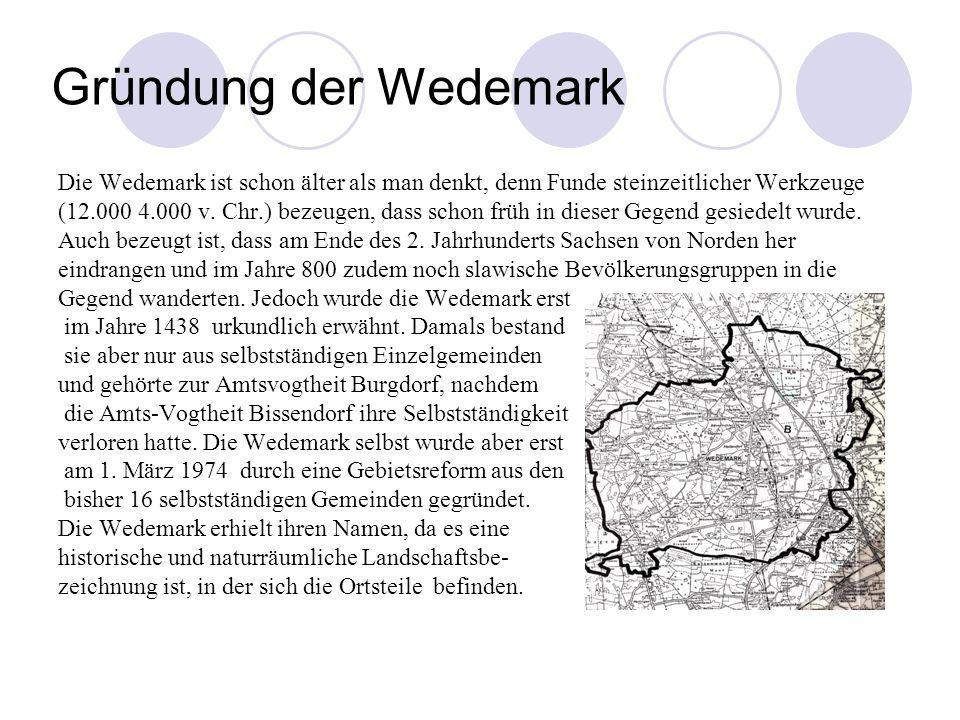 Gründung der Wedemark Die Wedemark ist schon älter als man denkt, denn Funde steinzeitlicher Werkzeuge (12.000 4.000 v.
