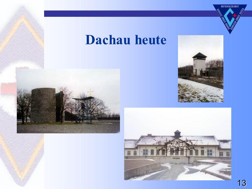 13 Dachau heute