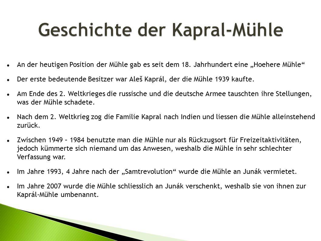 Geschichte der Kapral-Mühle ● An der heutigen Position der Mühle gab es seit dem 18.