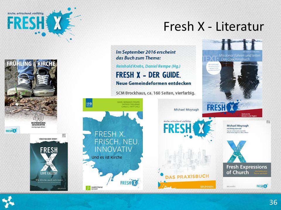 36 Fresh X - Literatur