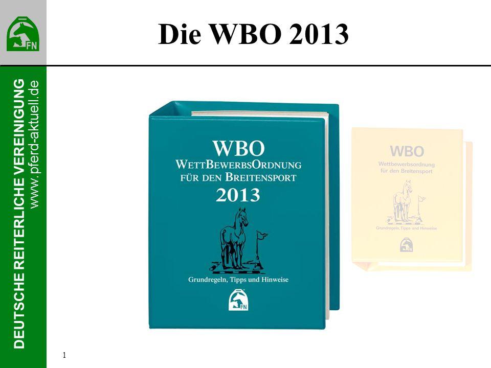 DEUTSCHE REITERLICHE VEREINIGUNG www.pferd-aktuell.de Die WBO 2013 1