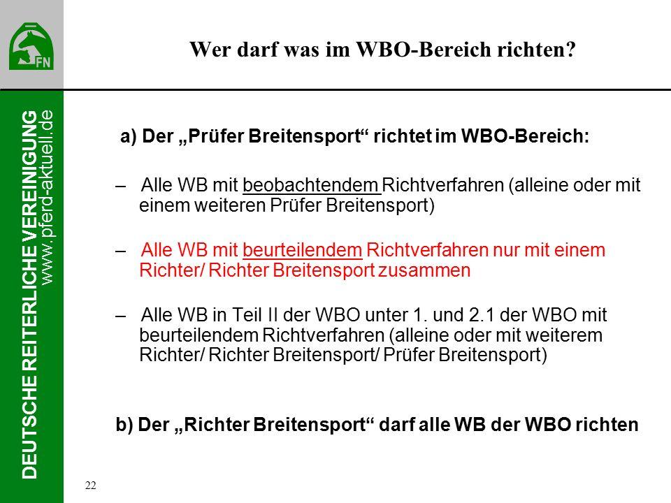 www.pferd-aktuell.de DEUTSCHE REITERLICHE VEREINIGUNG Wer darf was im WBO-Bereich richten.