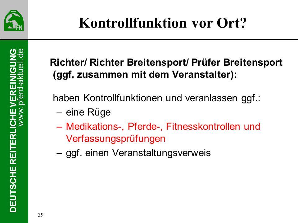 www.pferd-aktuell.de DEUTSCHE REITERLICHE VEREINIGUNG Kontrollfunktion vor Ort.