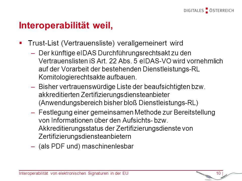 Interoperabilität weil,  Trust-List (Vertrauensliste) verallgemeinert wird –Der künftige eIDAS Durchführungsrechtsakt zu den Vertrauenslisten iS Art.