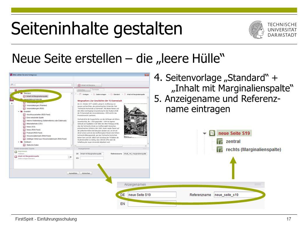 """Seiteninhalte gestalten Neue Seite erstellen – die """"leere Hülle"""" 4. Seitenvorlage """"Standard"""" + """"Inhalt mit Marginalienspalte"""" 5. Anzeigename und Refer"""