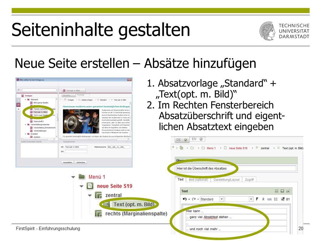 """Seiteninhalte gestalten Neue Seite erstellen – Absätze hinzufügen 1. Absatzvorlage """"Standard"""" + """"Text(opt. m. Bild)"""" 2. Im Rechten Fensterbereich Absa"""