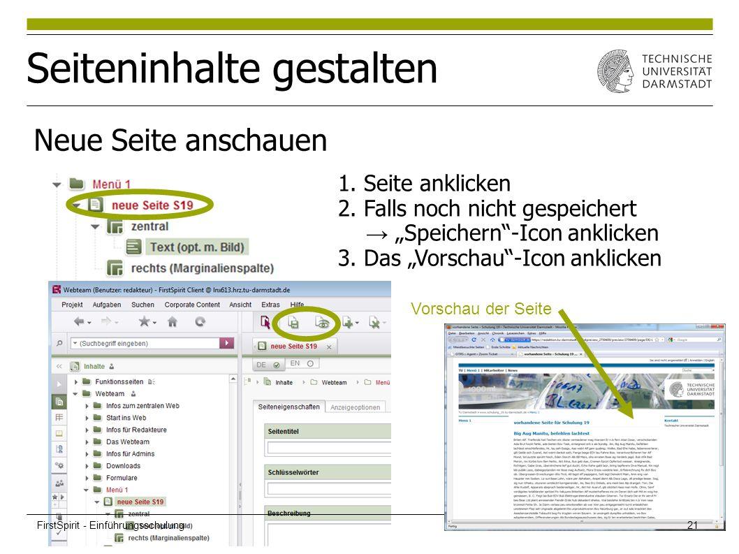 """Seiteninhalte gestalten Neue Seite anschauen 1. Seite anklicken 2. Falls noch nicht gespeichert → """"Speichern""""-Icon anklicken 3. Das """"Vorschau""""-Icon an"""