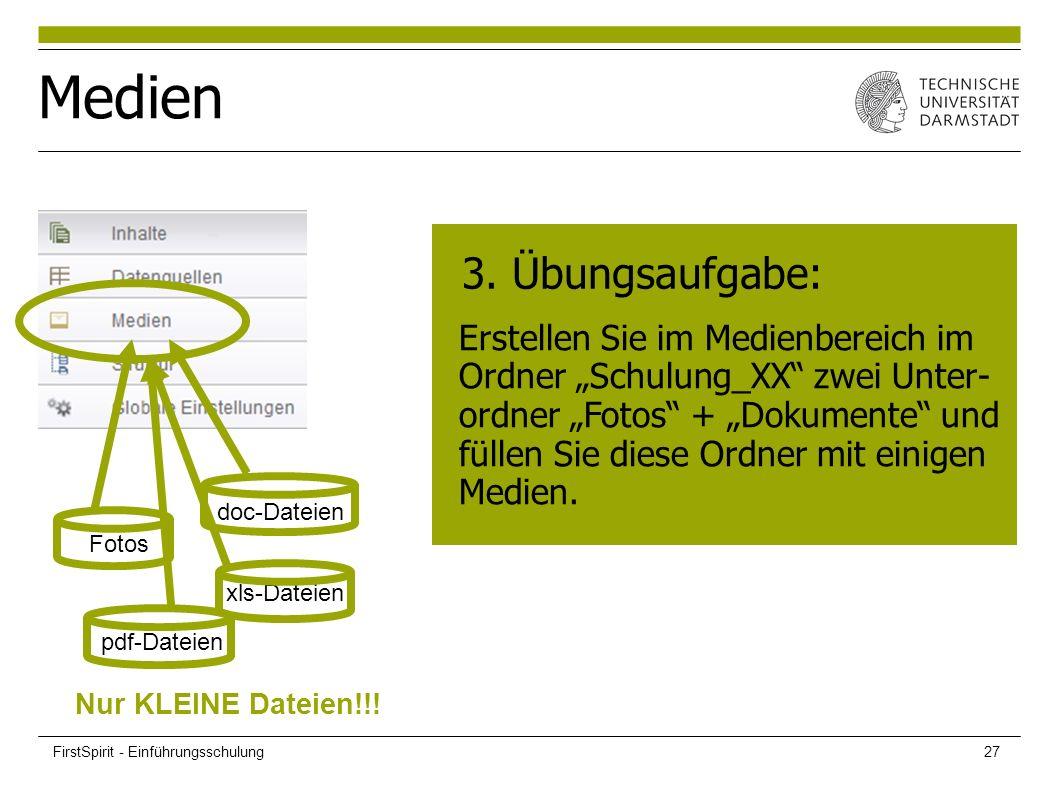 """Medien Fotos pdf-Dateien doc-Dateien xls-Dateien Nur KLEINE Dateien!!! 3. Übungsaufgabe: Erstellen Sie im Medienbereich im Ordner """"Schulung_XX"""" zwei U"""