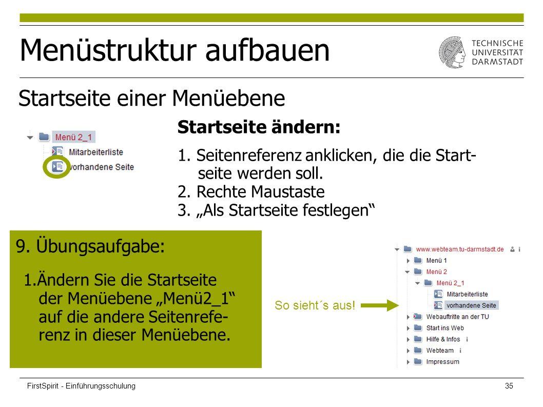 """Menüstruktur aufbauen 9. Übungsaufgabe: 1.Ändern Sie die Startseite der Menüebene """"Menü2_1"""" auf die andere Seitenrefe- renz in dieser Menüebene. So si"""