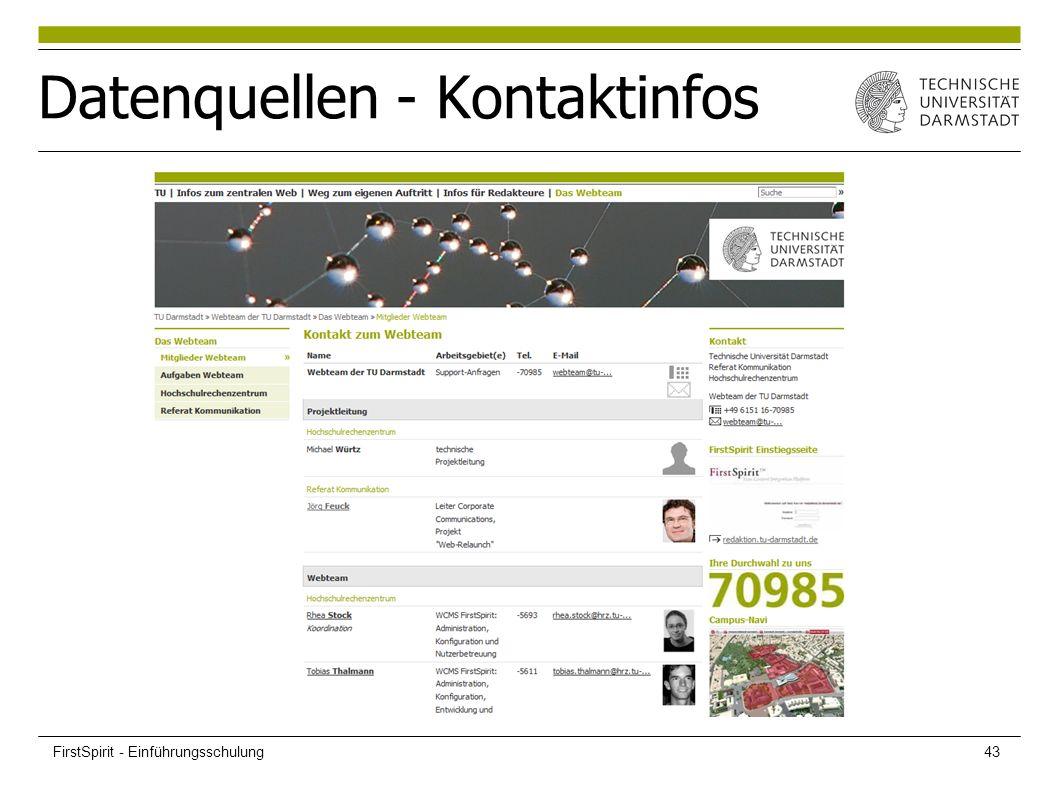 Datenquellen - Kontaktinfos FirstSpirit - Einführungsschulung43