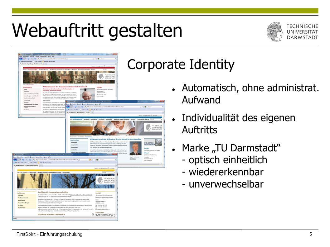 """Webauftritt gestalten Automatisch, ohne administrat. Aufwand Individualität des eigenen Auftritts Marke """"TU Darmstadt"""" - optisch einheitlich - wiedere"""