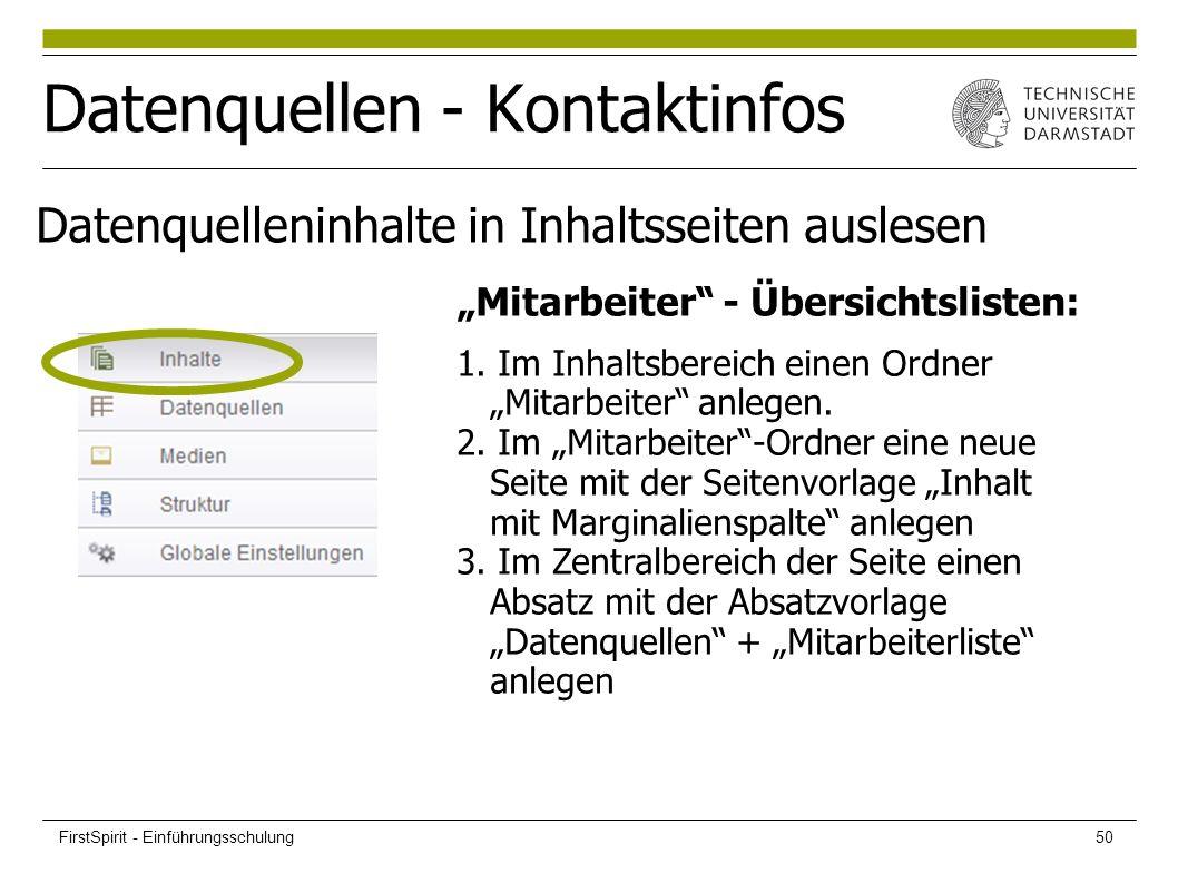 """Datenquellen - Kontaktinfos """"Mitarbeiter"""" - Übersichtslisten: 1. Im Inhaltsbereich einen Ordner """"Mitarbeiter"""" anlegen. 2. Im """"Mitarbeiter""""-Ordner eine"""