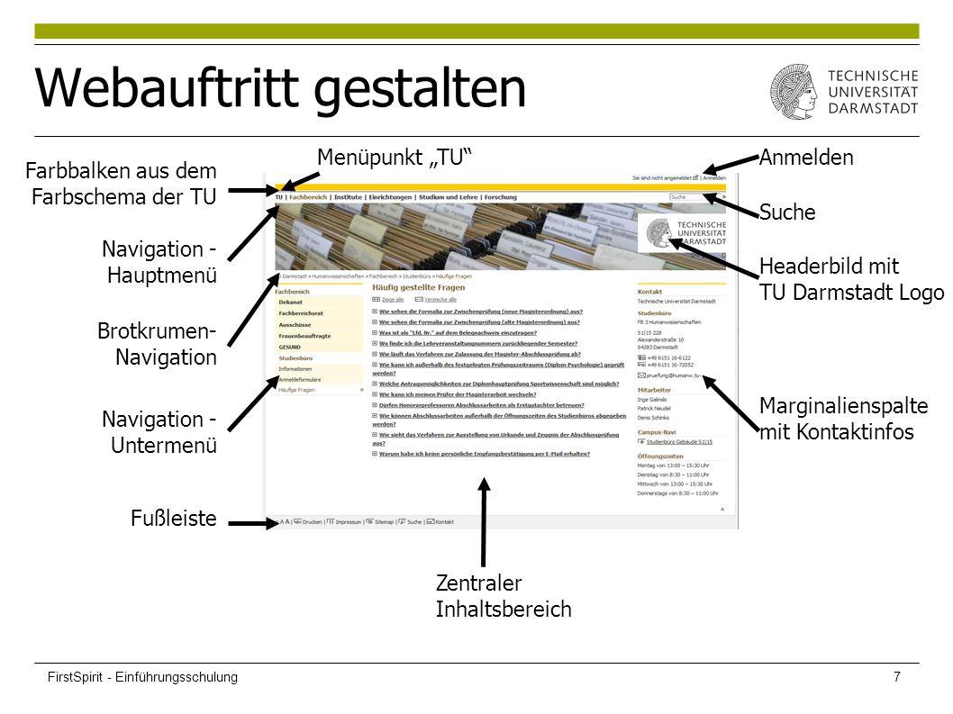 Webauftritt gestalten Farbbalken aus dem Farbschema der TU Zentraler Inhaltsbereich Marginalienspalte mit Kontaktinfos Headerbild mit TU Darmstadt Log