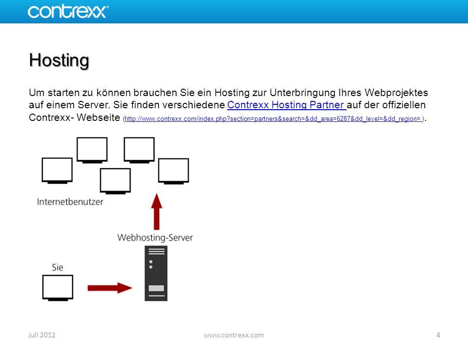 Hosting Um starten zu können brauchen Sie ein Hosting zur Unterbringung Ihres Webprojektes auf einem Server. Sie finden verschiedene Contrexx Hosting