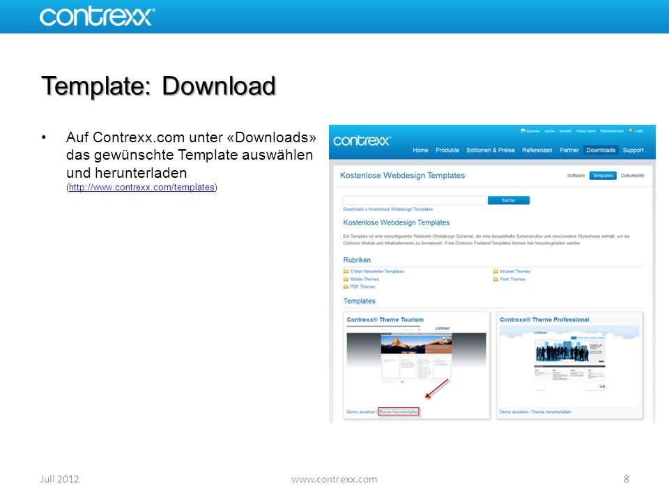 Template: Download Auf Contrexx.com unter «Downloads» das gewünschte Template auswählen und herunterladen (http://www.contrexx.com/templates)http://ww