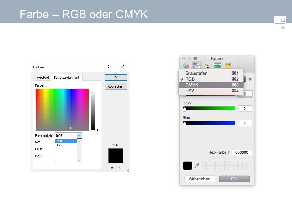 36 Farbe – RGB oder CMYK 12