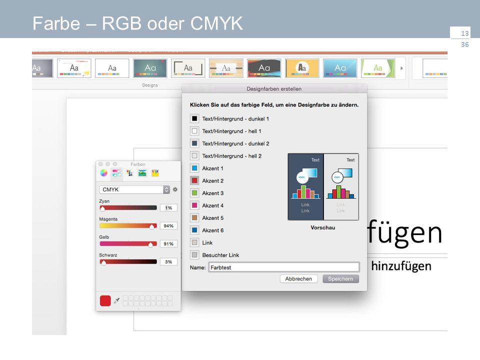 36 Farbe – RGB oder CMYK 13
