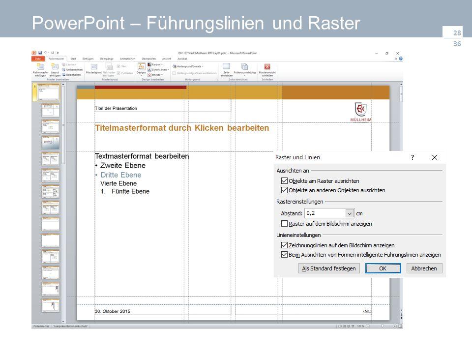36 PowerPoint – Führungslinien und Raster 28