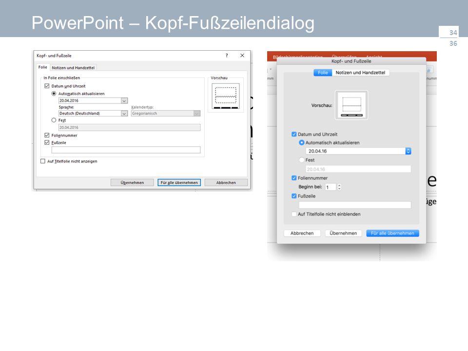 36 PowerPoint – Kopf-Fußzeilendialog 34