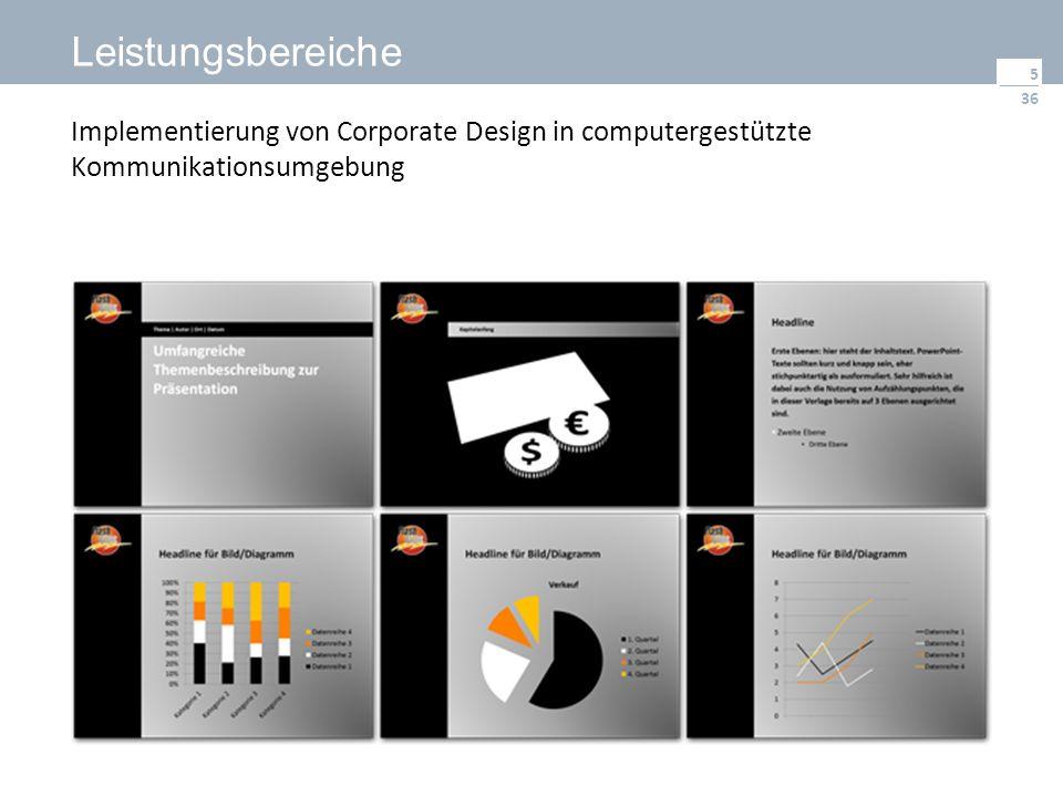 36 Leistungsbereiche 5 Implementierung von Corporate Design in computergestützte Kommunikationsumgebung