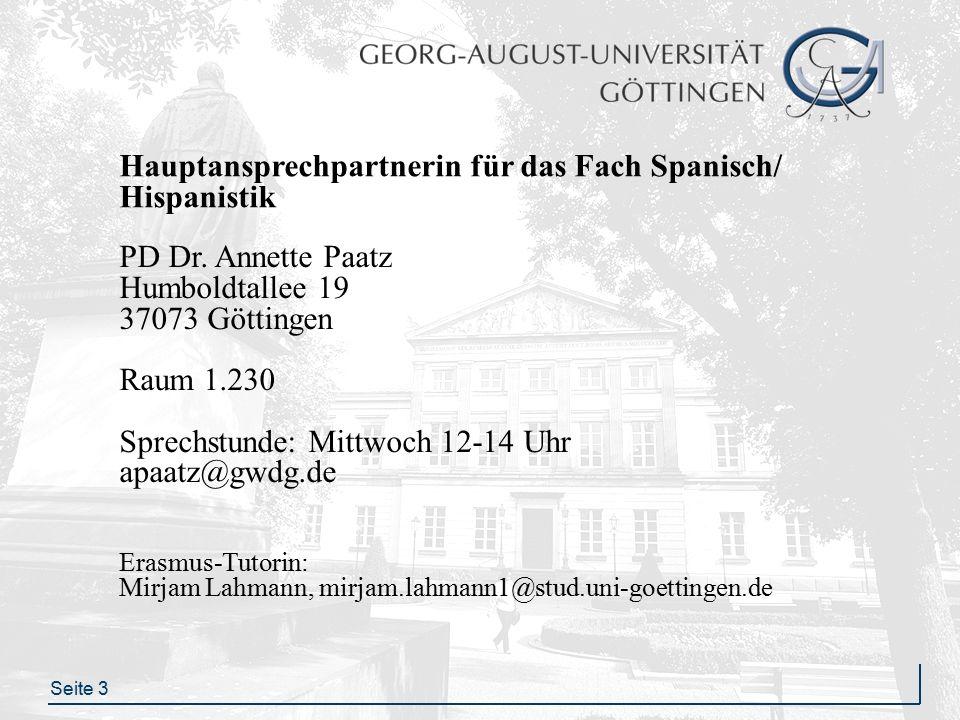 Seite 3 Hauptansprechpartnerin für das Fach Spanisch/ Hispanistik PD Dr.