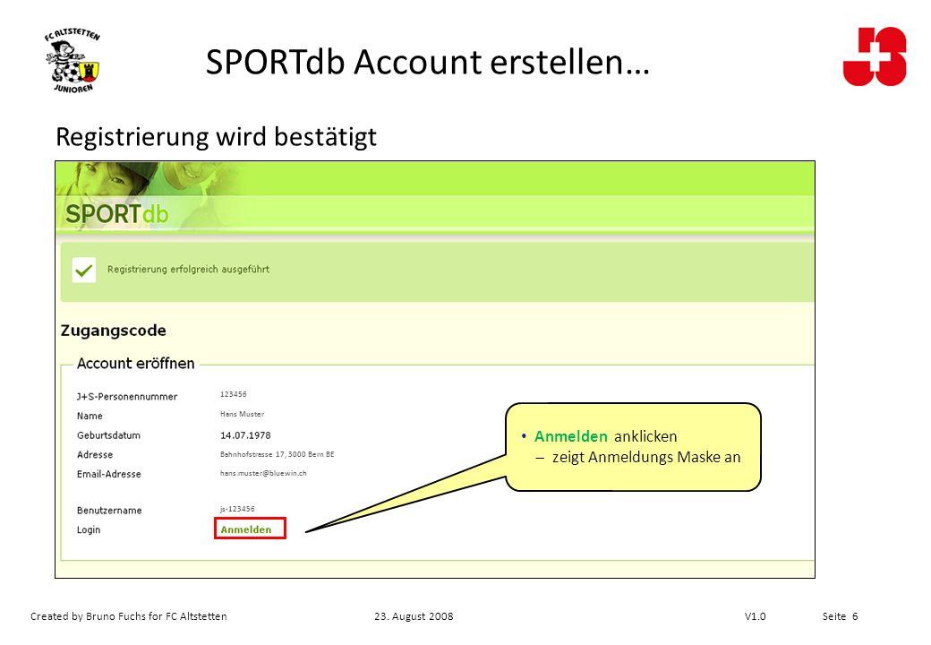 Created by Bruno Fuchs for FC Altstetten23.August 2008 V1.0 Seite 7 Aktivitäten Kursleiter 2.