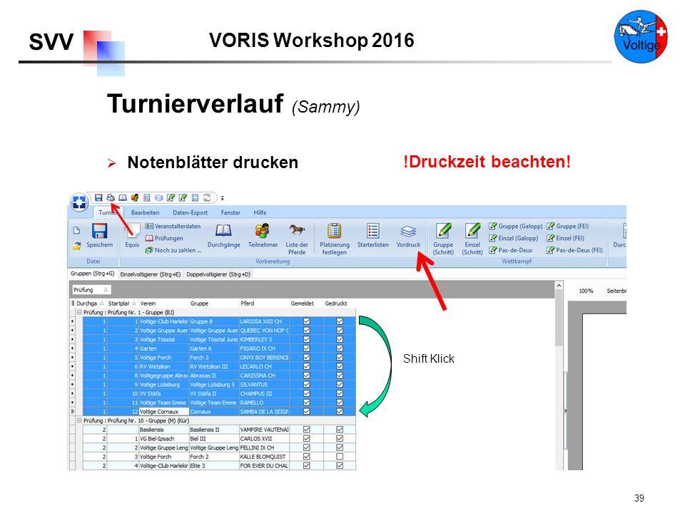 VORIS Workshop 2016 SVV 39  Notenblätter drucken Shift Klick !Druckzeit beachten.