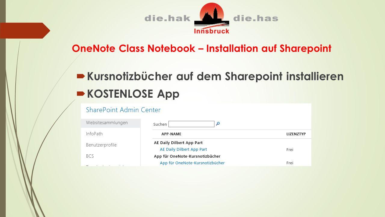 OneNote Class Notebook – Installation auf Sharepoint  Kursnotizbücher auf dem Sharepoint installieren  KOSTENLOSE App