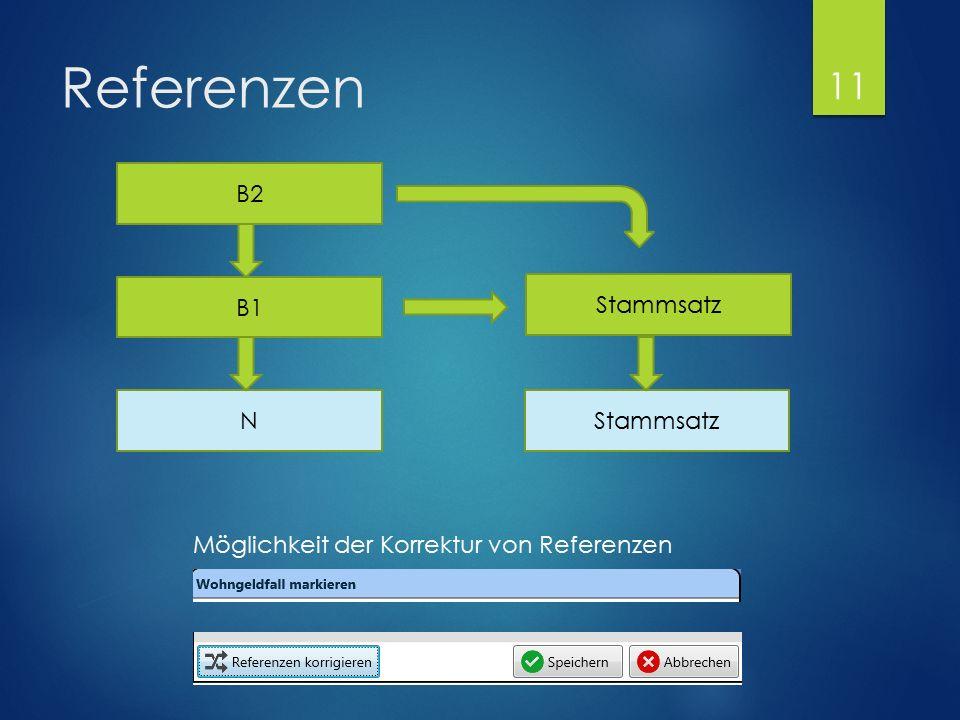 Referenzen B2 B1 Stammsatz N Möglichkeit der Korrektur von Referenzen 11