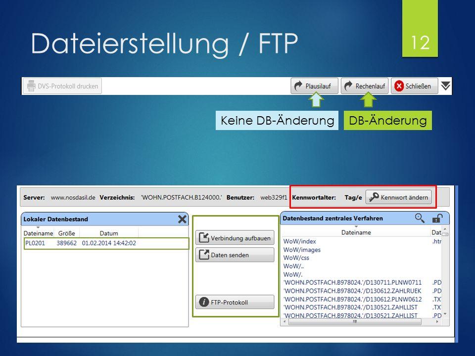 Dateierstellung / FTP DB-ÄnderungKeine DB-Änderung 12