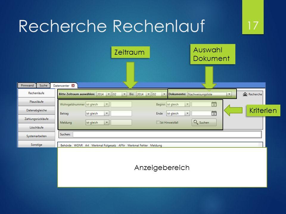 Recherche Rechenlauf Auswahl Dokument Auswahl Dokument Zeitraum Kriterien Anzeigebereich 17
