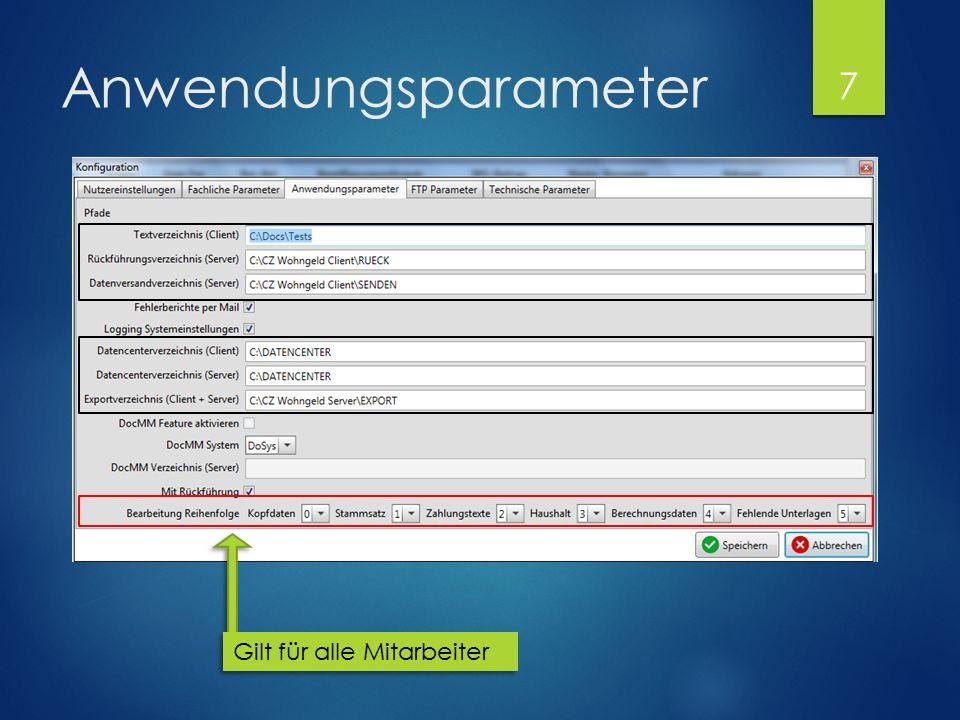 Anwendungsparameter Gilt für alle Mitarbeiter 7