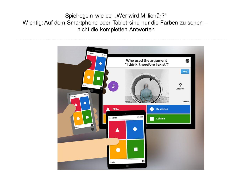 """Spielregeln wie bei """"Wer wird Millionär?"""" Wichtig: Auf dem Smartphone oder Tablet sind nur die Farben zu sehen – nicht die kompletten Antworten"""