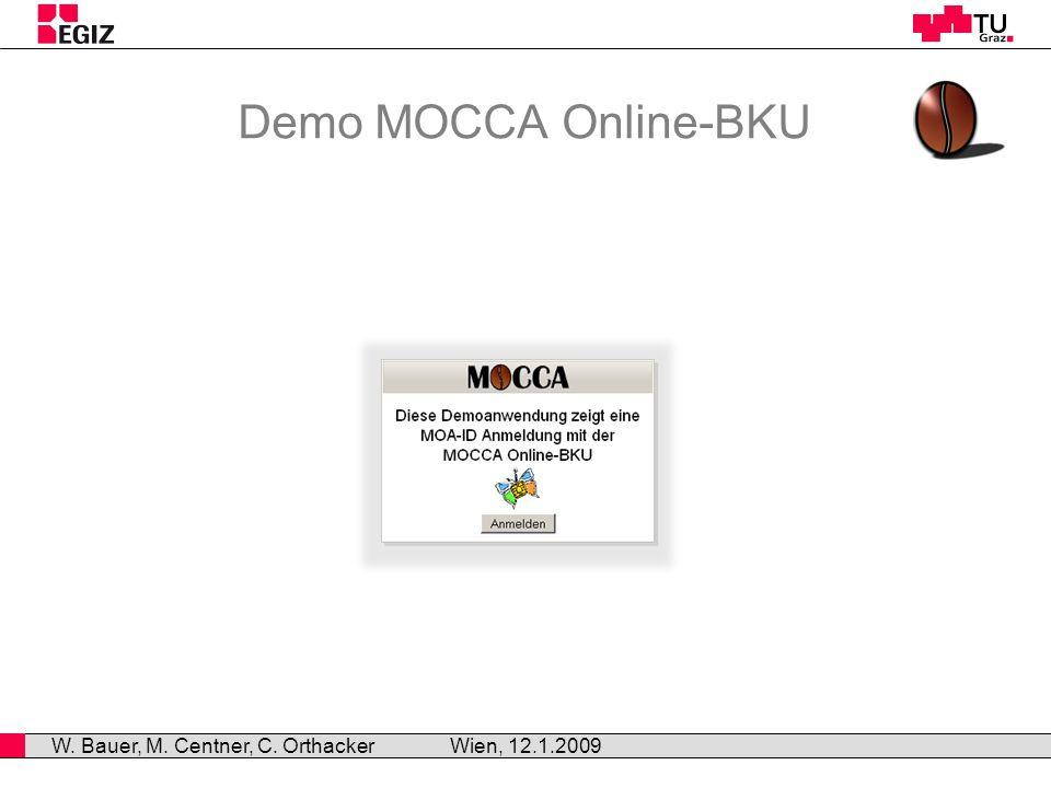 MOCCA-Server MOCCA – Prinzipieller Aufbau Wien, 12.1.2008 W.