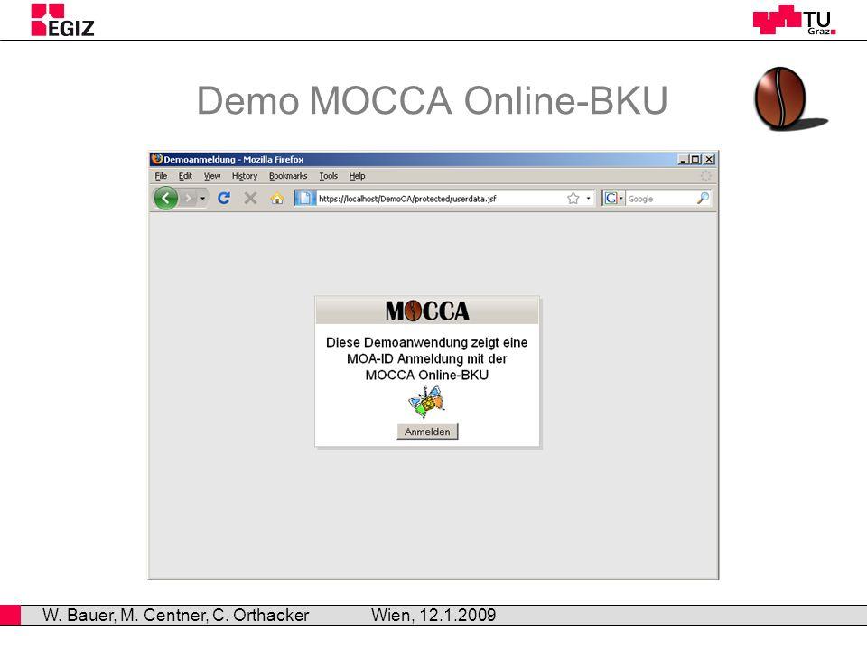 MOCCA - Anforderungen Wien, 12.1.2008 W.Bauer, M.