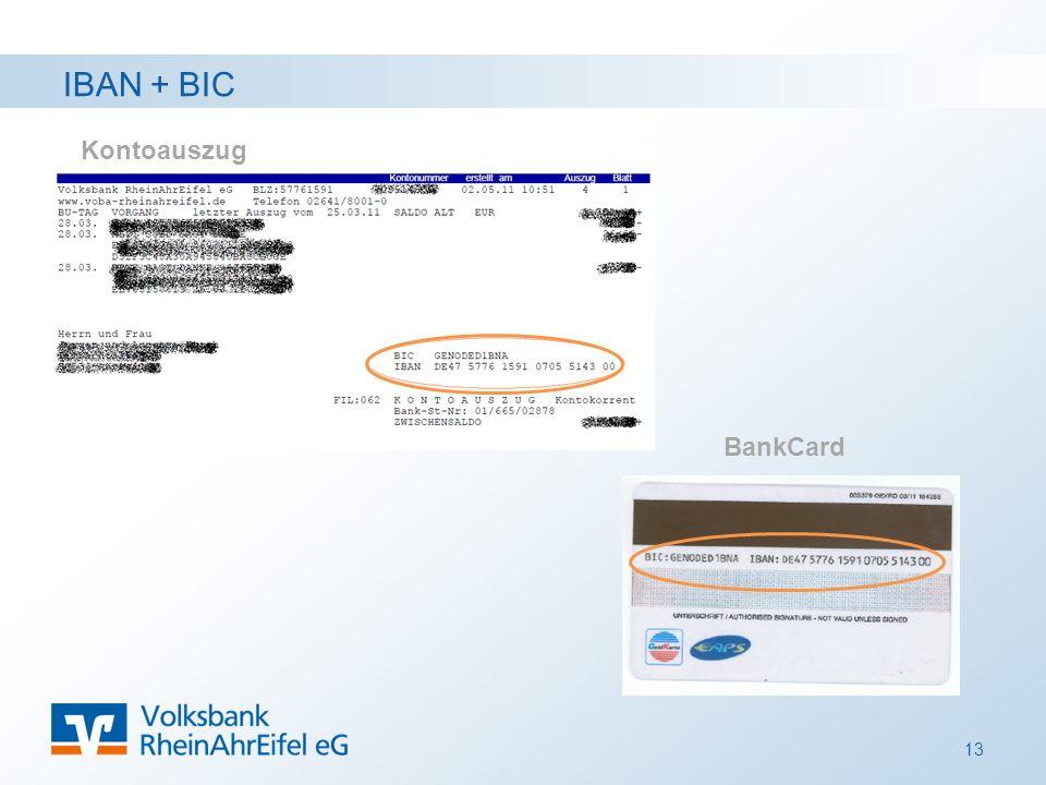 IBAN + BIC Kontoauszug BankCard 13