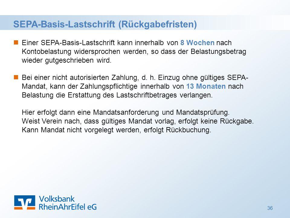 SEPA-Basis-Lastschrift (Rückgabefristen) Einer SEPA-Basis-Lastschrift kann innerhalb von 8 Wochen nach Kontobelastung widersprochen werden, so dass der Belastungsbetrag wieder gutgeschrieben wird.
