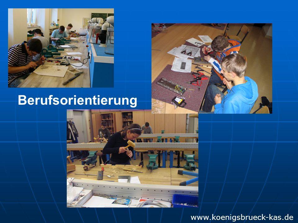www.koenigsbrueck-kas.de Berufsorientierung