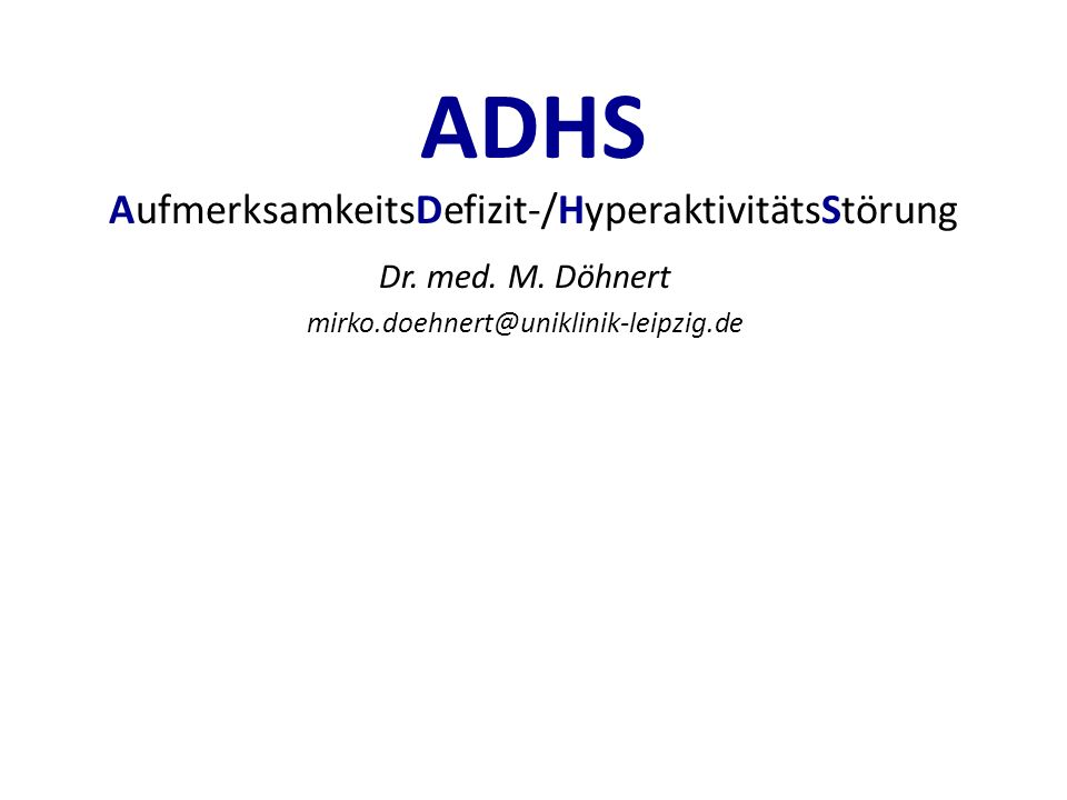 ADHS AufmerksamkeitsDefizit-/HyperaktivitätsStörung Dr.