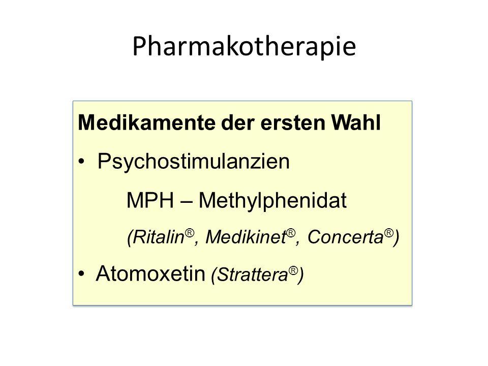 Medikamente der ersten Wahl Psychostimulanzien MPH – Methylphenidat (Ritalin ®, Medikinet ®, Concerta ® ) Atomoxetin (Strattera ® ) Medikamente der ersten Wahl Psychostimulanzien MPH – Methylphenidat (Ritalin ®, Medikinet ®, Concerta ® ) Atomoxetin (Strattera ® )