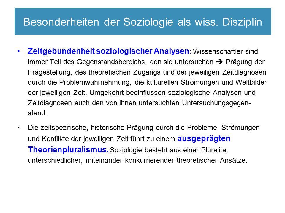 Besonderheiten der Soziologie als wiss.