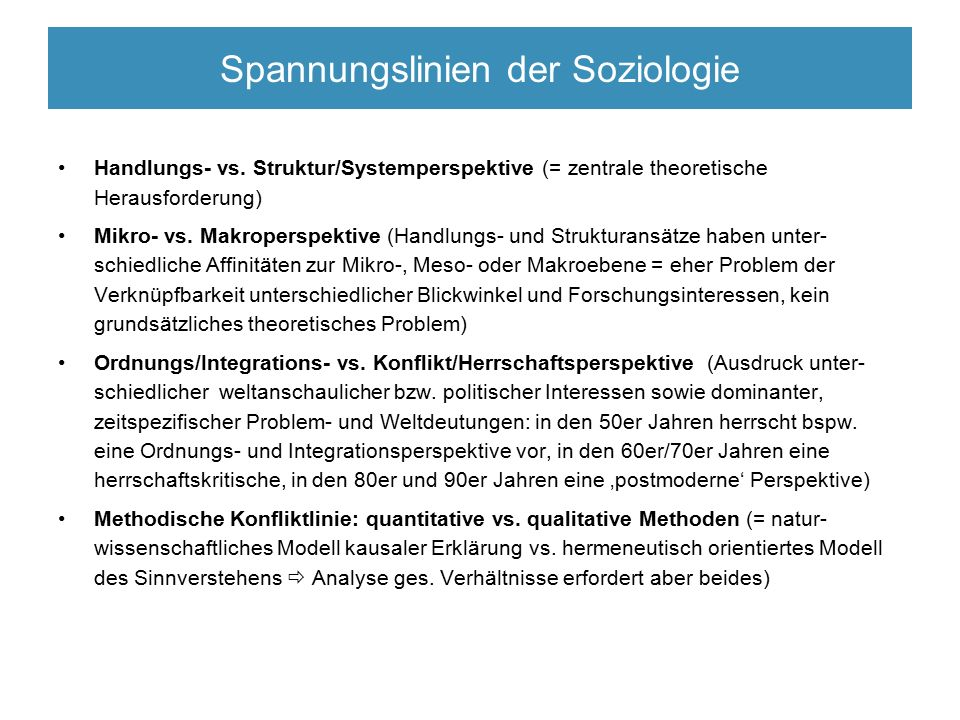 Spannungslinien der Soziologie Handlungs- vs.