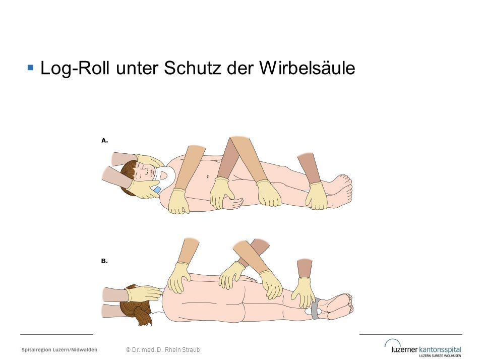  Log-Roll unter Schutz der Wirbelsäule © Dr. med. D. Rhein Straub